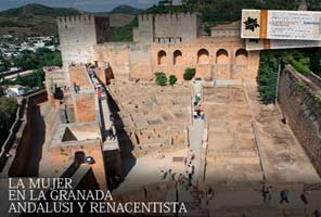 ALHAMBRA VISITAS TEMÁTICAS. La mujer en la Granada Andalusí y Renacentista